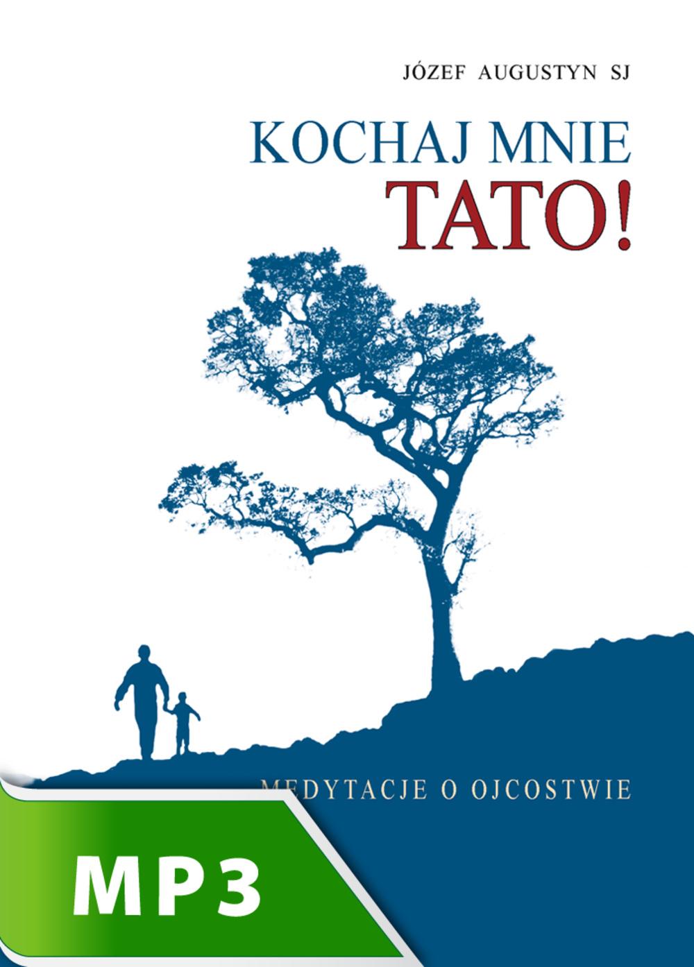 Kochaj Mnie Tato