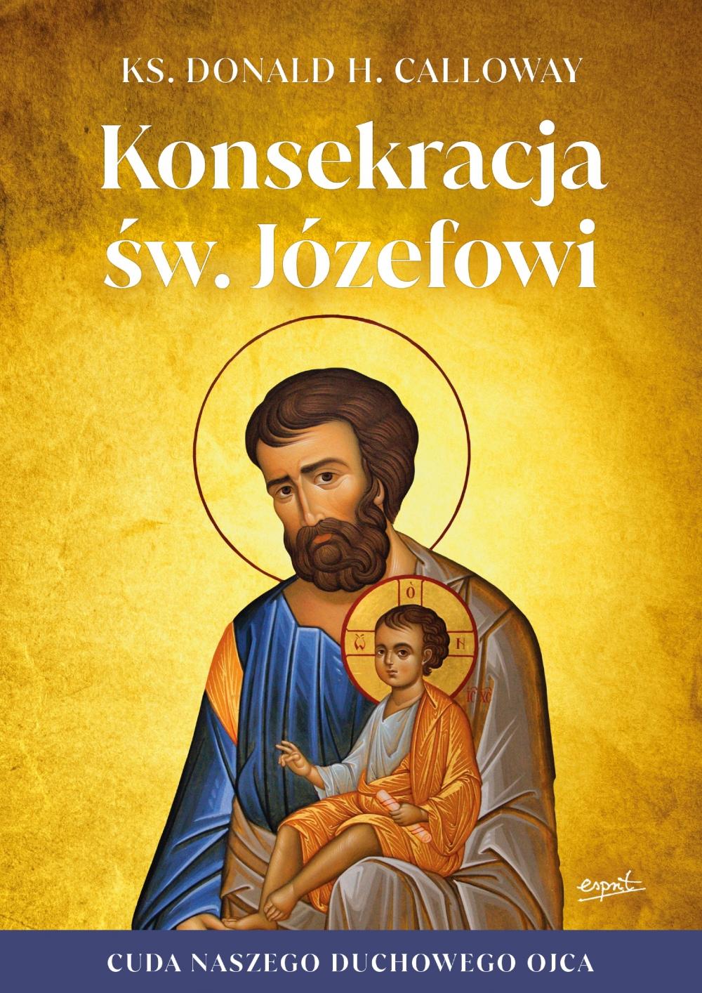 Konsekracja św. Józefowi | wydawnictwowam.pl