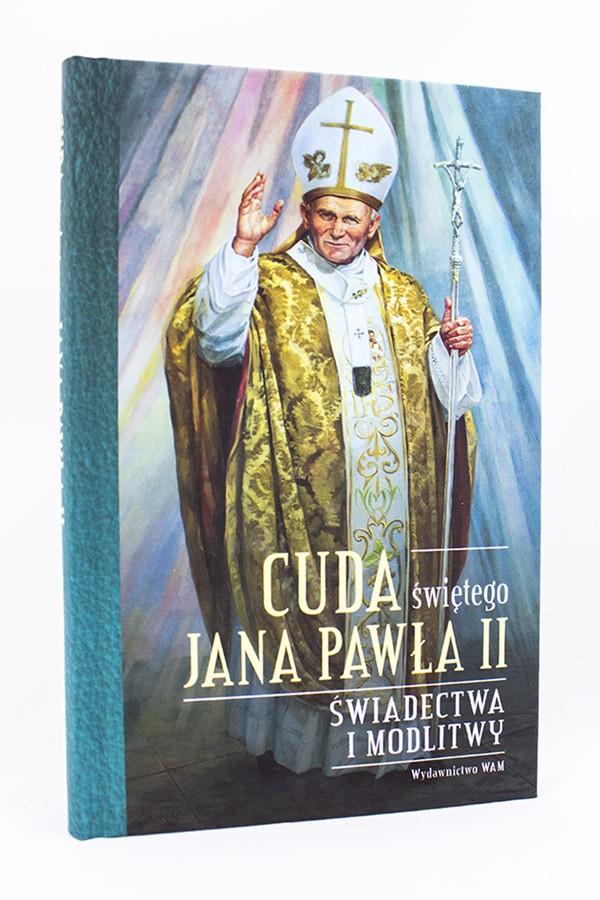 Cuda świętego Jana Pawła Ii Wydawnictwowampl