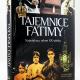 Tajemnice Fatimy Największy sekret XX wieku