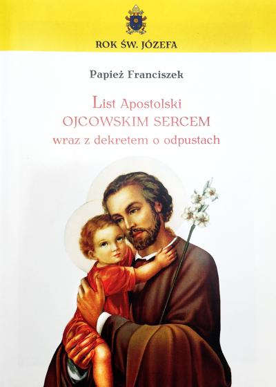 """List Apostolski """"Ojcowskim sercem"""" wraz z dekretem o odpustach"""