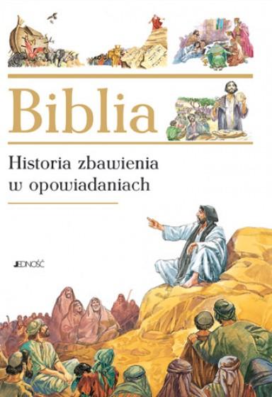 Biblia Historia zbawienia w opowiadaniach