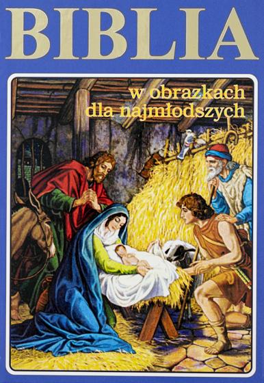 Biblia w obrazkach dla najmłodszych niebieska