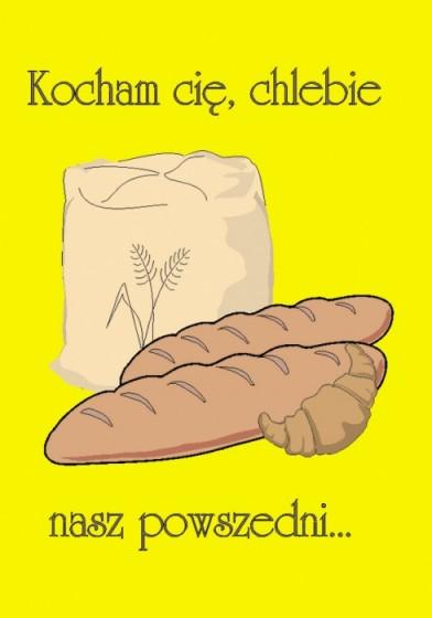 Kocham Cię, chlebie nasz powszedni... / Outlet
