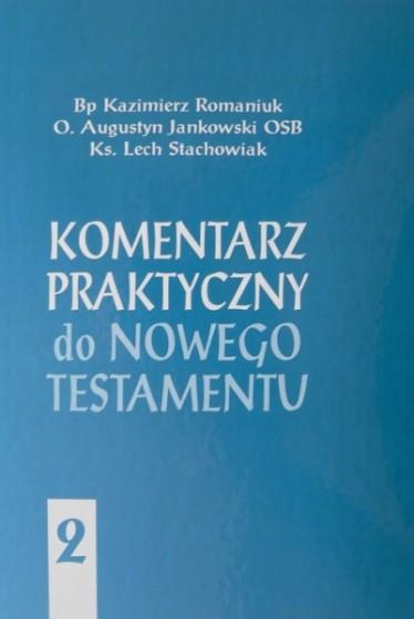 Komentarz praktyczny do Nowego Testamentu - tom II
