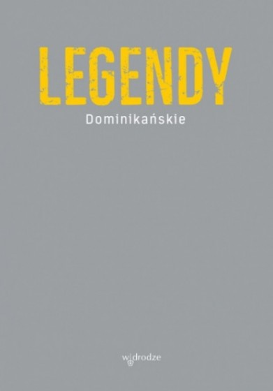 Legendy dominikańskie