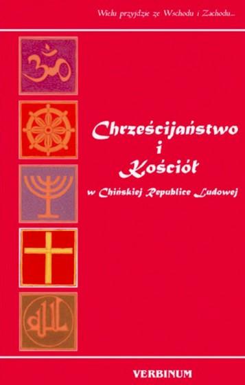 Chrześcijaństwo i Kościół w Chińskiej Republice Ludowej / Outlet