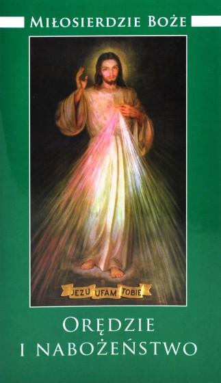 Miłosierdzie Boże - Orędzie i nabożeństwo