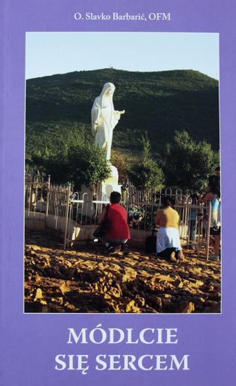 Módlcie się sercem (zbiór modlitw)