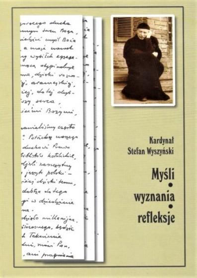 Myśli, wyznania, refleksje / kard. Stefan Wyszyński