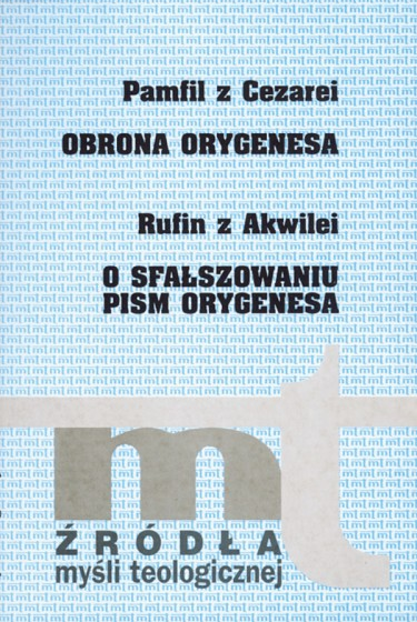 Obrona Orygenesa, O sfałszowaniu pism Orygenesa