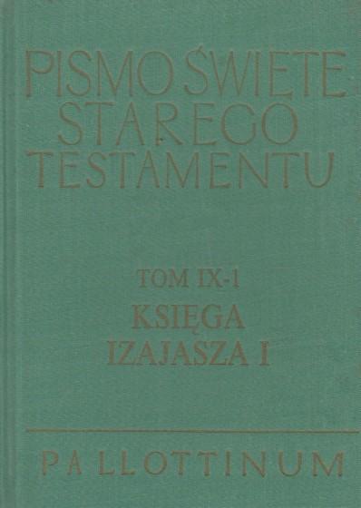Pismo Święte Starego Testamentu Księga Izajasza Część 1-2