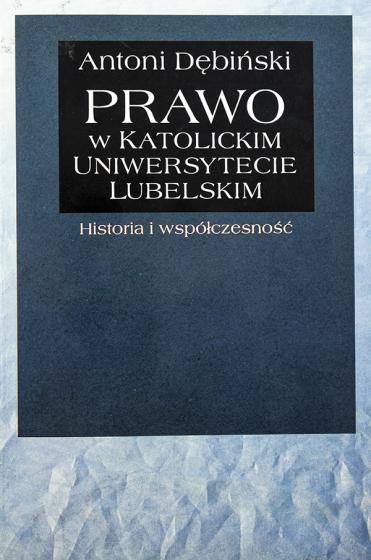 Prawo w Katolickim Uniwersytecie Lubelskim / Outlet