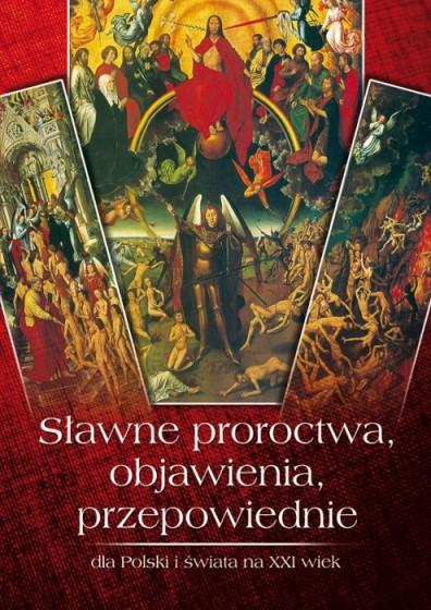 Sławne proroctwa, objawienia, przepowiednie