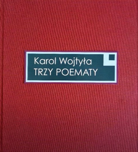 Trzy poematy Karol Wojtyła