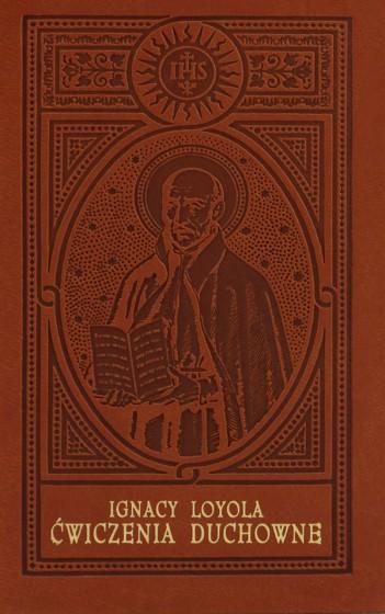 Ćwiczenia duchowne Wydanie jubileuszowe, oprawa skóropodobna, złocenia