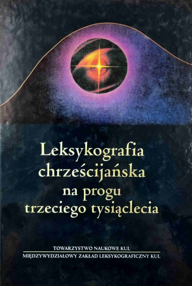 Leksykografia chrześcijańska na progu trzeciego tysiąclecia / Outlet