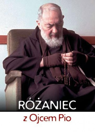 Różaniec z Ojcem Pio / Serafin