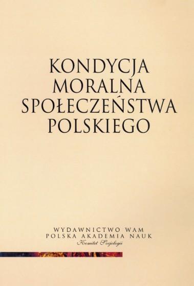 Kondycja moralna społeczeństwa polskiego