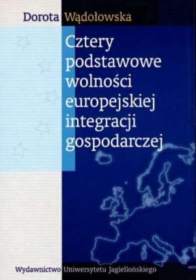 Cztery podstawowe wolności europejskiej integracji gospodarczej / Outlet