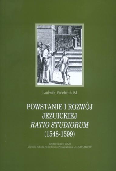 Powstanie i rozwój jezuickiej Ratio studiorum (1548-1599)