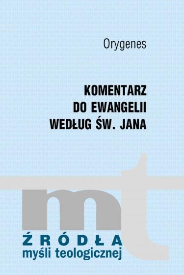 Komentarz do Ewangelii według św. Jana
