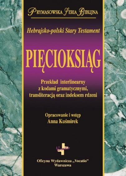 Pięcioksiąg. Hebrajsko-polski Stary Testament