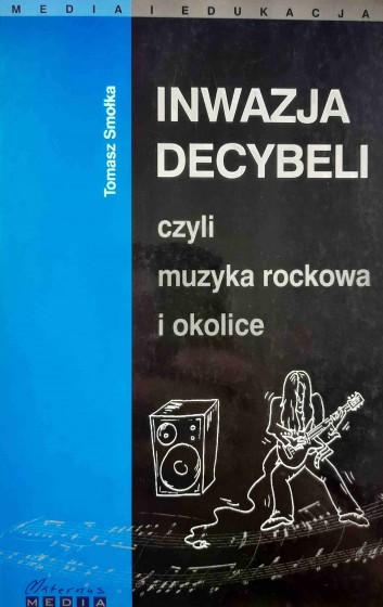 Inwazja decybeli czyli muzyka rockowa 02/2004