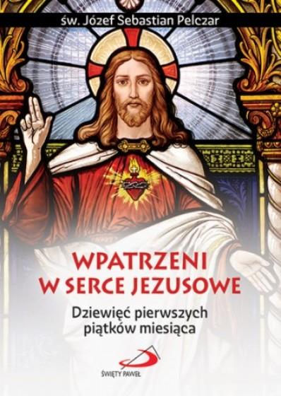 Wpatrzeni w Serce Jezusowe