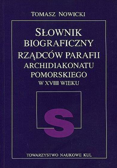 Słownik biograficzny rządców parafii Archidiakonatu Pomorskiego w XVIII wieku / Outlet
