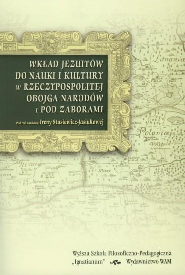 Wkład jezuitów do nauki i kultury w Rzeczpospolitej Obojga Narodów i pod zaborami