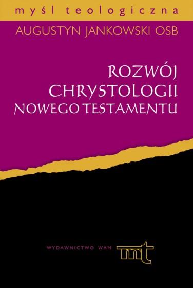 Rozwój chrystologii Nowego Testamentu