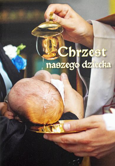 Chrzest naszego dziecka