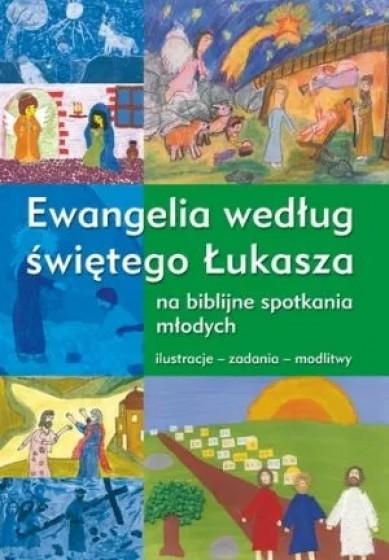 Ewangelia według świętego Łukasza na biblijne spotkania młodych