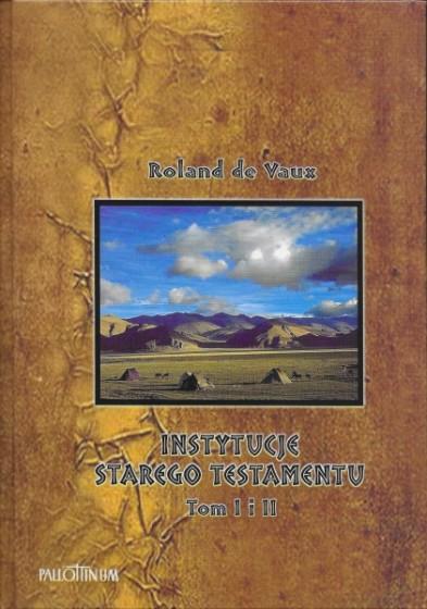 Instytucje Starego Testamentu Tom I i II oprawa miękka