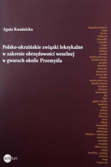 Polsko-ukraińskie związki leksykalne w zakresie obrzędowości weselnej w gwarach okolic Przemyśla / Outlet
