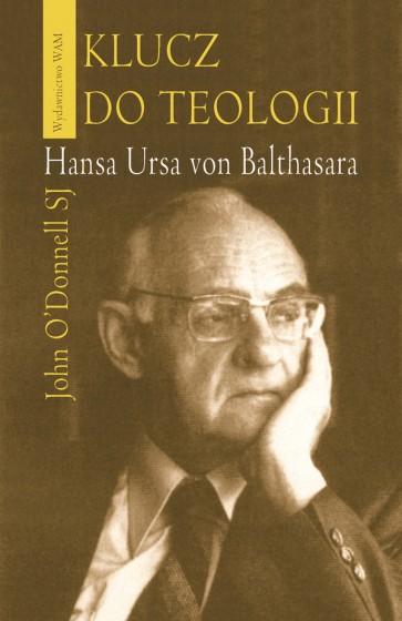 Klucz do teologii Hansa Ursa von Balthasara