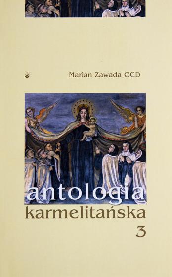 Antologia karmelitańska 3