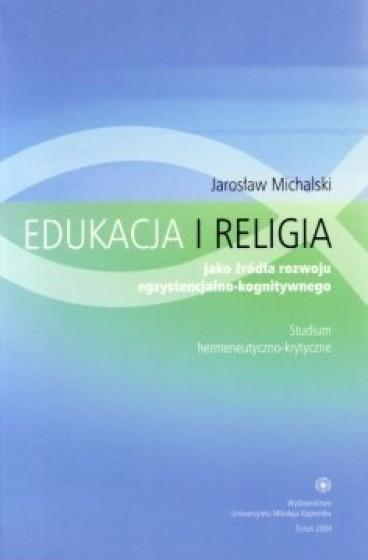 Edukacja i religia jako źródła rozwoju egzystencjalno-kognitywnego / Outlet