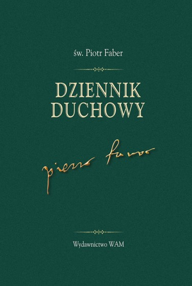 Dziennik duchowy św. Piotr Faber