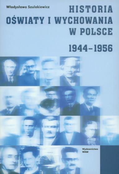 Historia oświaty i wychowania w Polsce 1944-1956