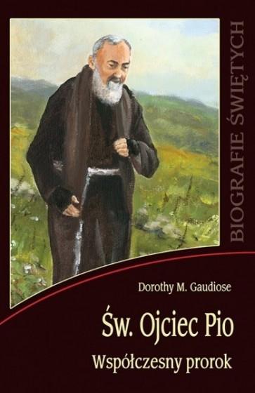Św. Ojciec Pio Współczesny prorok