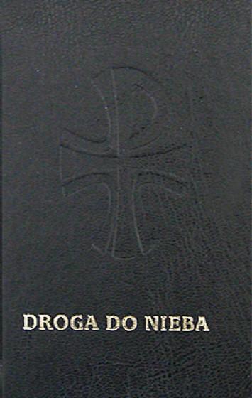 Droga do nieba Katolicki modlitewnik i śpiewnik czarny