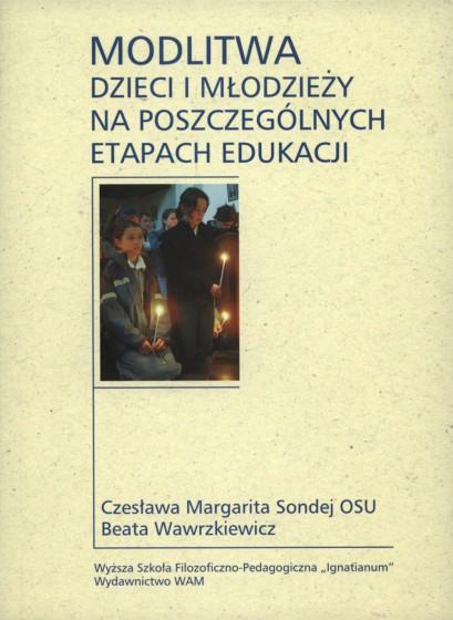 Modlitwa dzieci i młodzieży na poszczególnych etapach edukacji