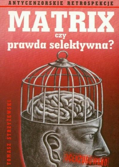 Matrix czy prawda selektywna? / Outlet