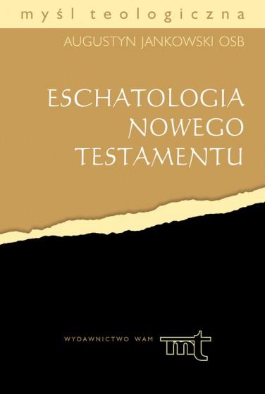 Eschatologia Nowego Testamentu