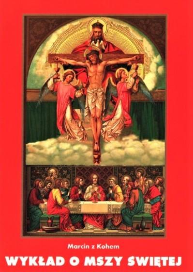 Wykład o Mszy Świętej / Maria Vincit