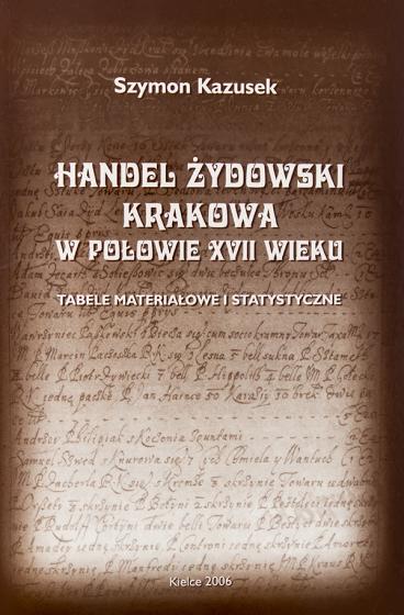 Handel żydowski Krakowa w połowie XVII wieku / Outlet