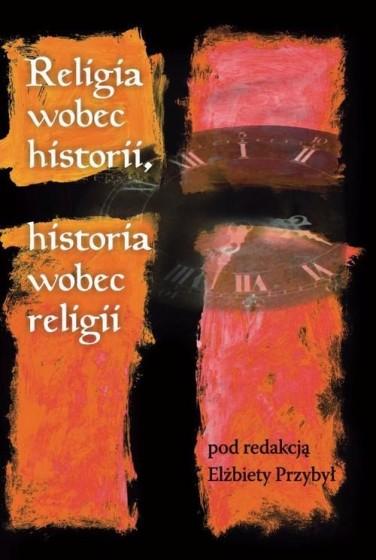 Religia wobec historii, historia wobec religii / Outlet