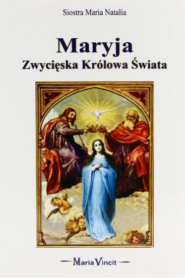 Maryja Zwycięska Królowa Świata